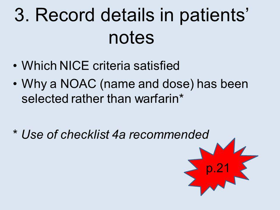 3. Record details in patients' notes
