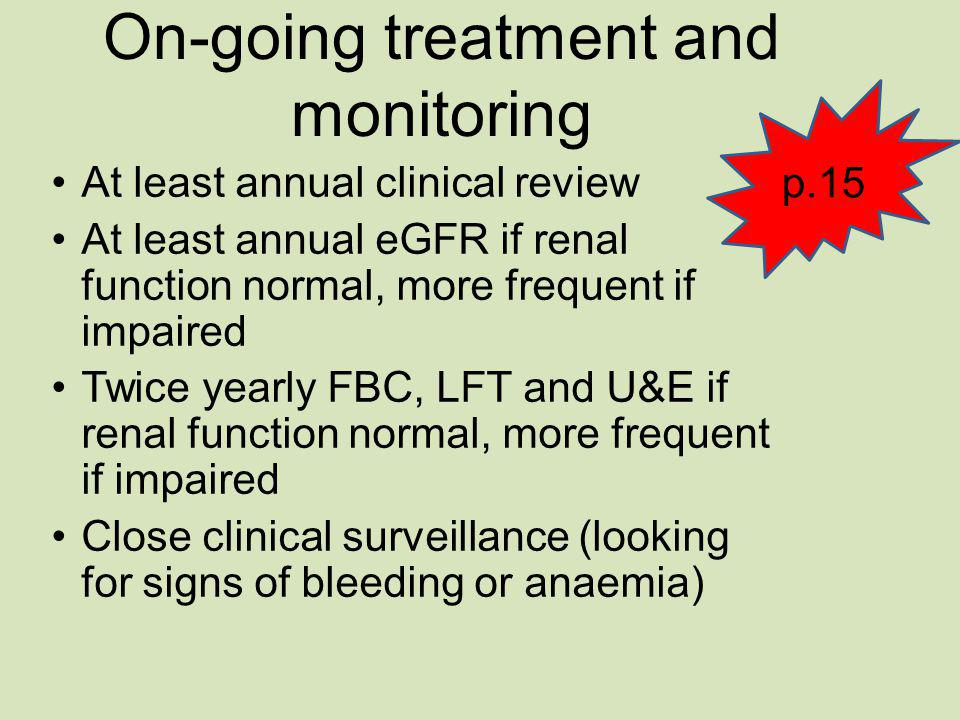 On-going treatment and monitoring