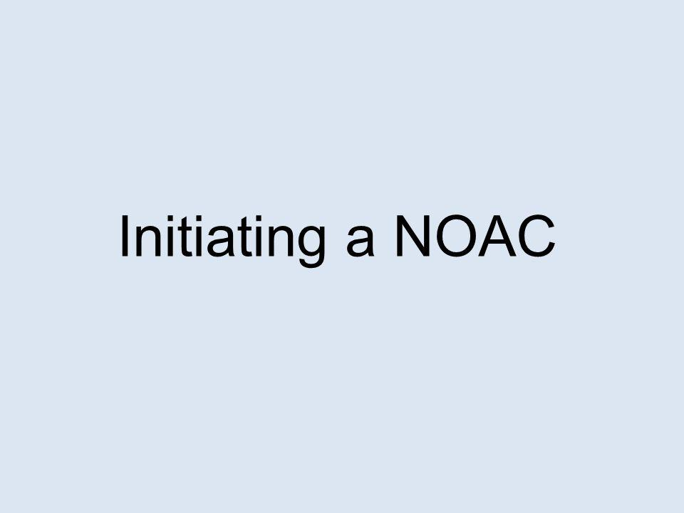 Initiating a NOAC