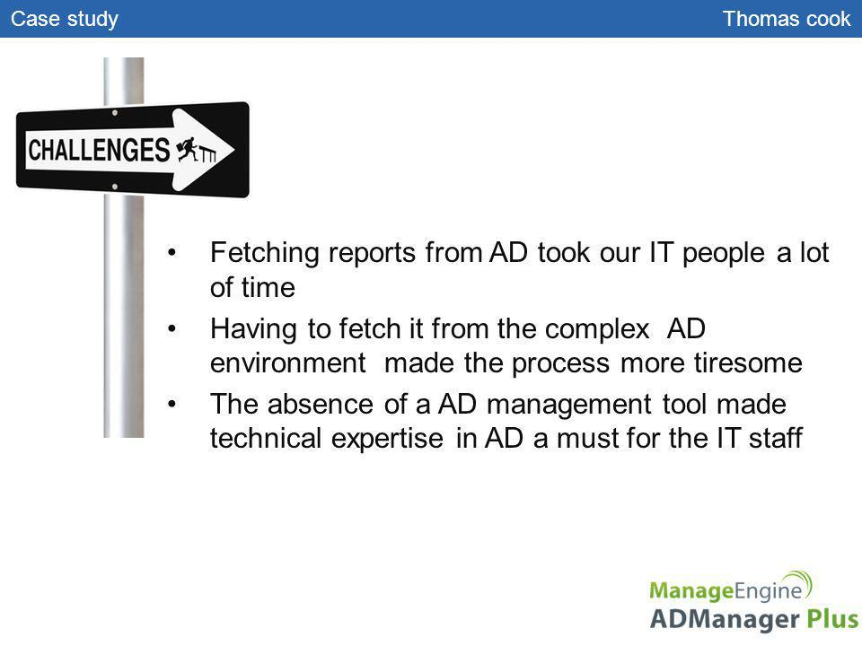 Fetching reports from AD took our IT people a lot of time