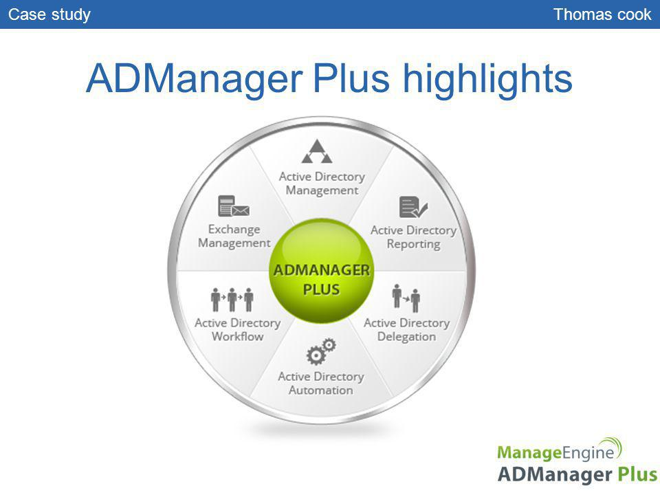 ADManager Plus highlights