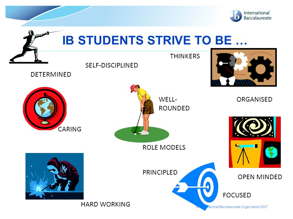IB STUDENTS STRIVE TO BE …