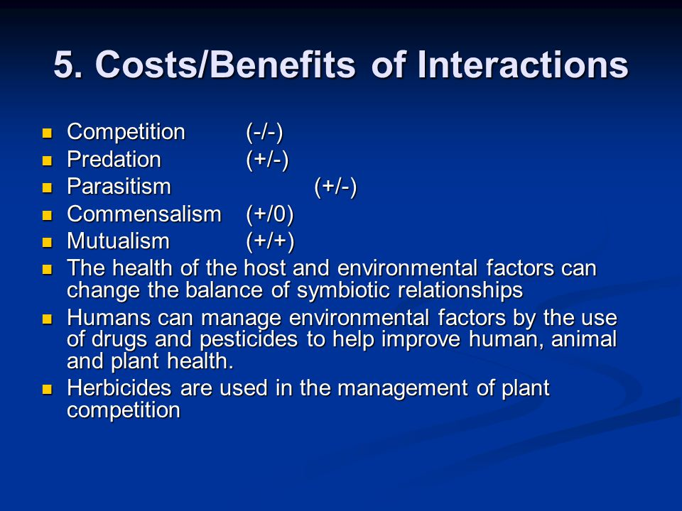 5. Costs/Benefits of Interactions