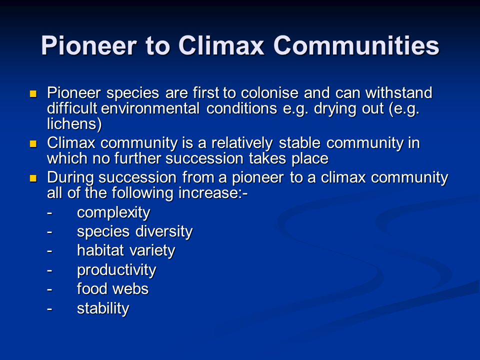 Pioneer to Climax Communities