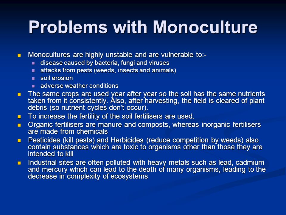 Problems with Monoculture
