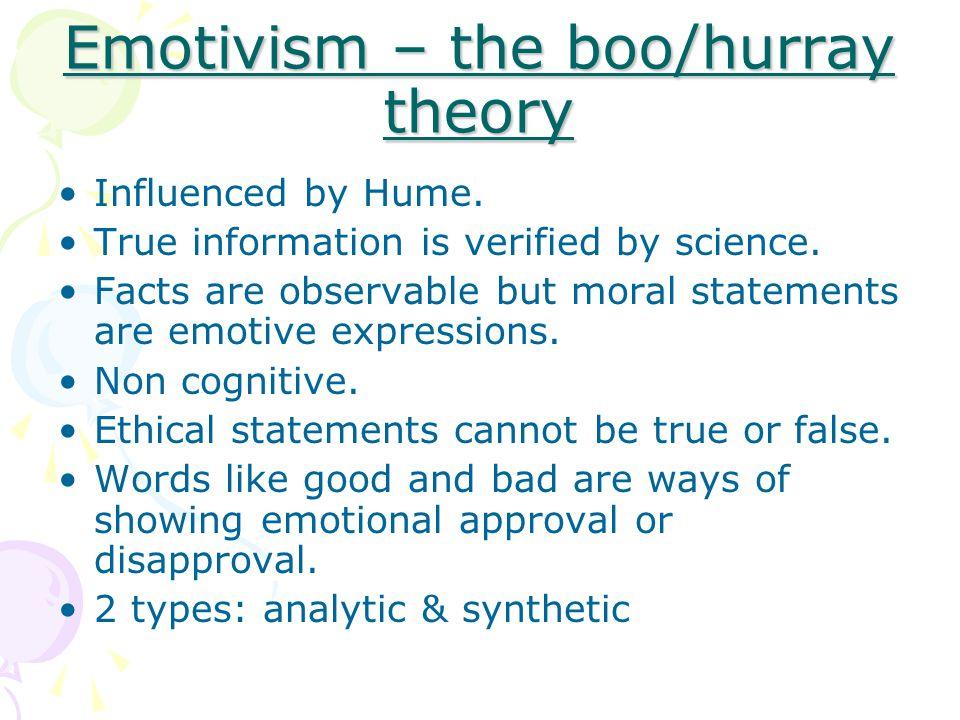 Emotivism – the boo/hurray theory
