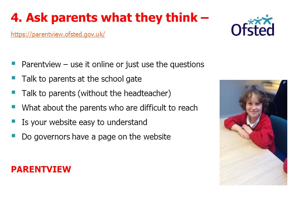 4. Ask parents what they think –