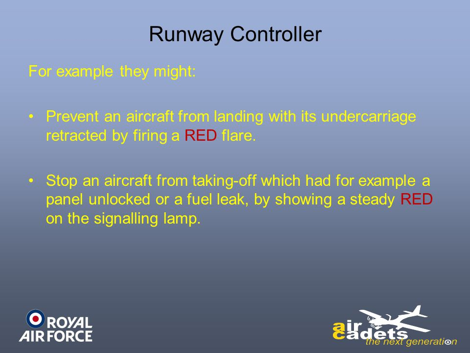 Runway Controller For example they might: