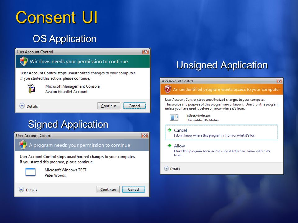 Consent UI OS Application Unsigned Application Signed Application