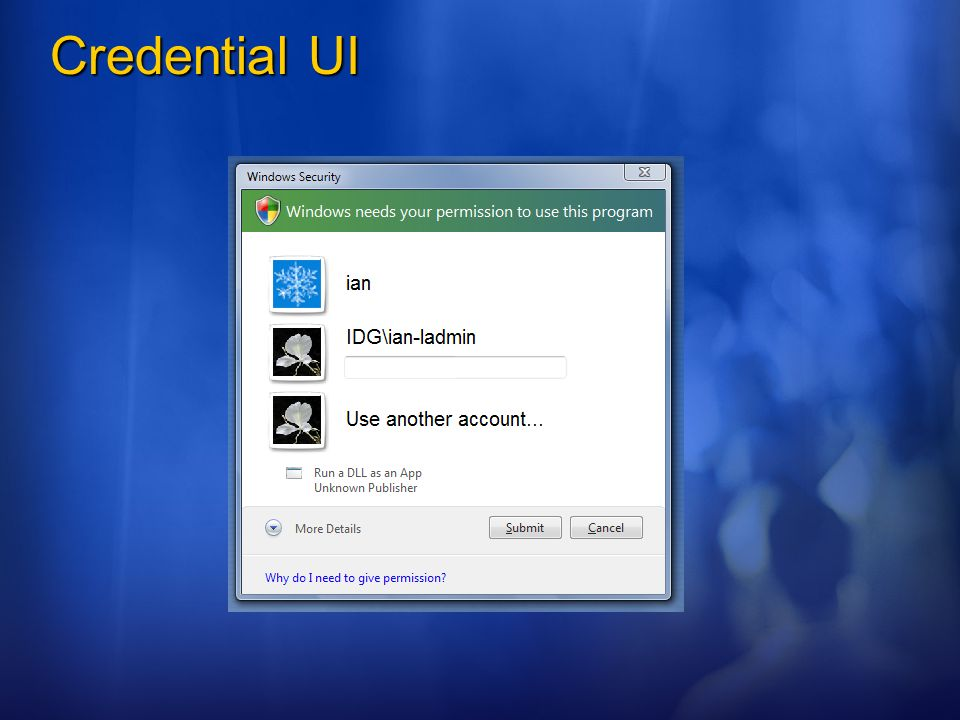 3/25/ :50 AM Credential UI. ©2005 Microsoft Corporation. All rights reserved.