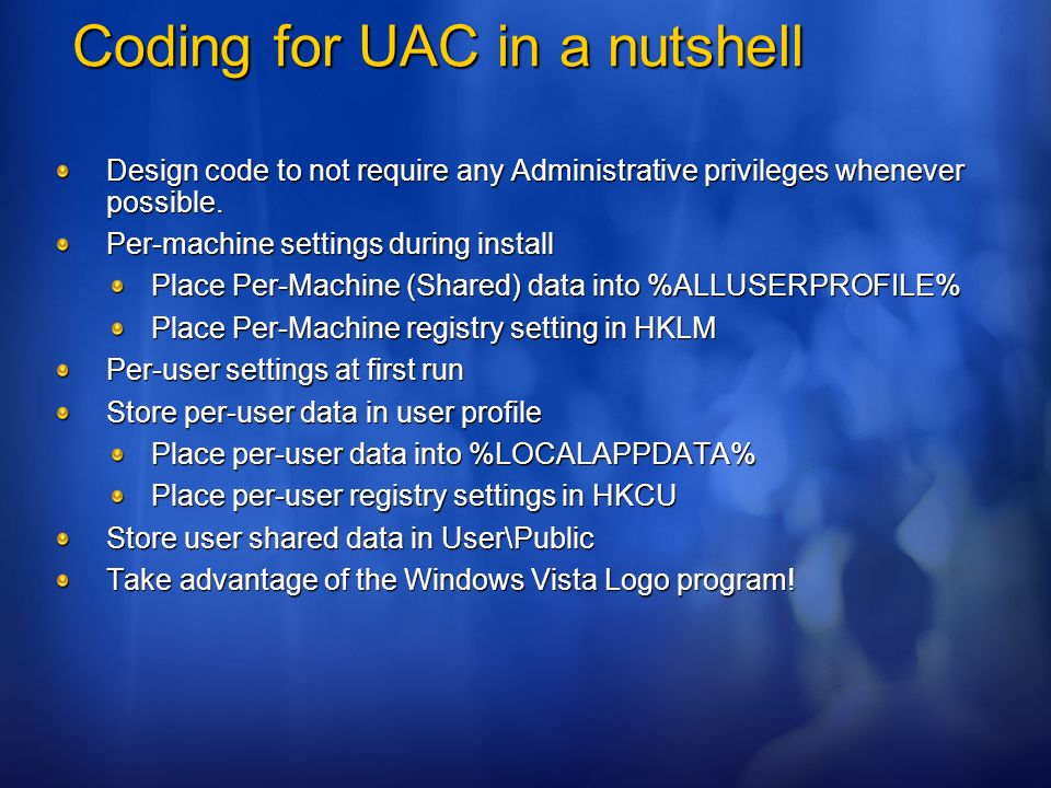 Coding for UAC in a nutshell