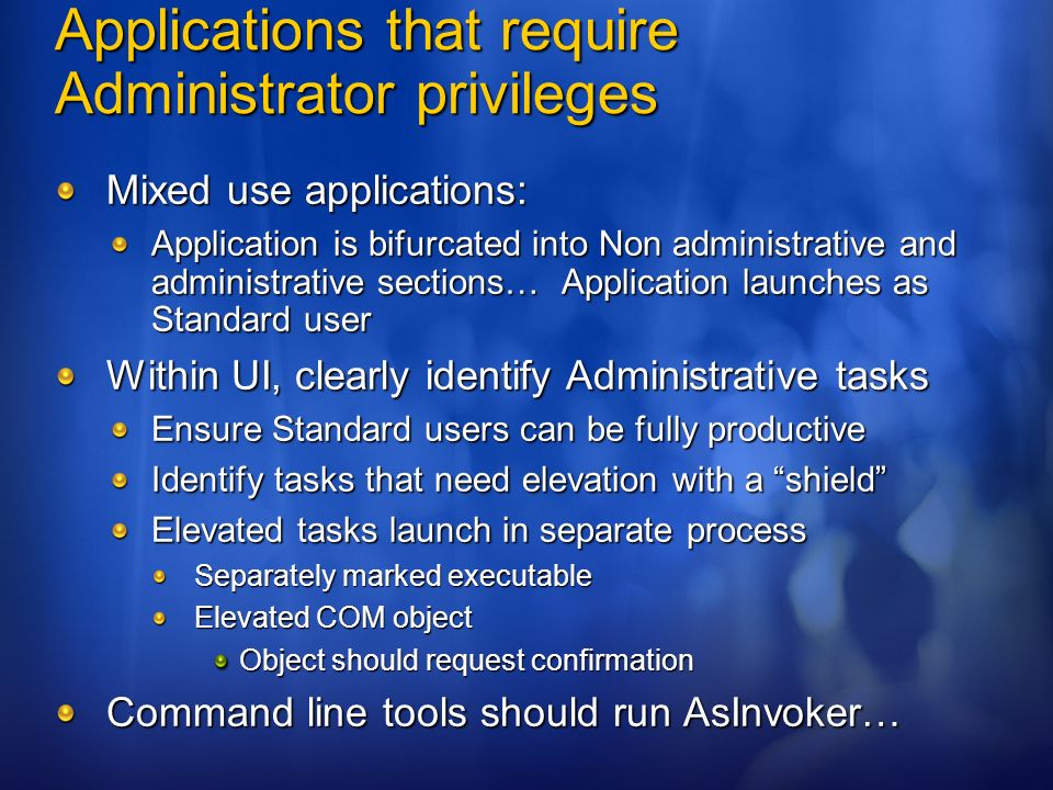 Applications that require Administrator privileges