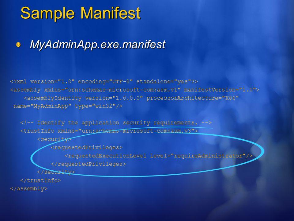 Sample Manifest MyAdminApp.exe.manifest