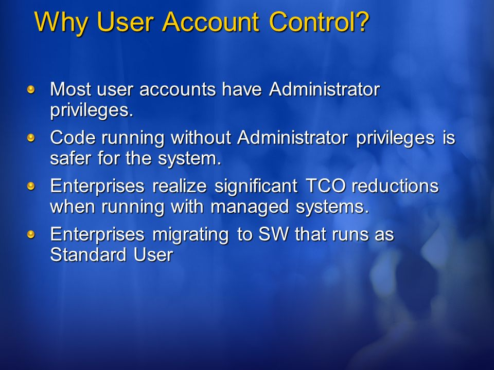 Why User Account Control