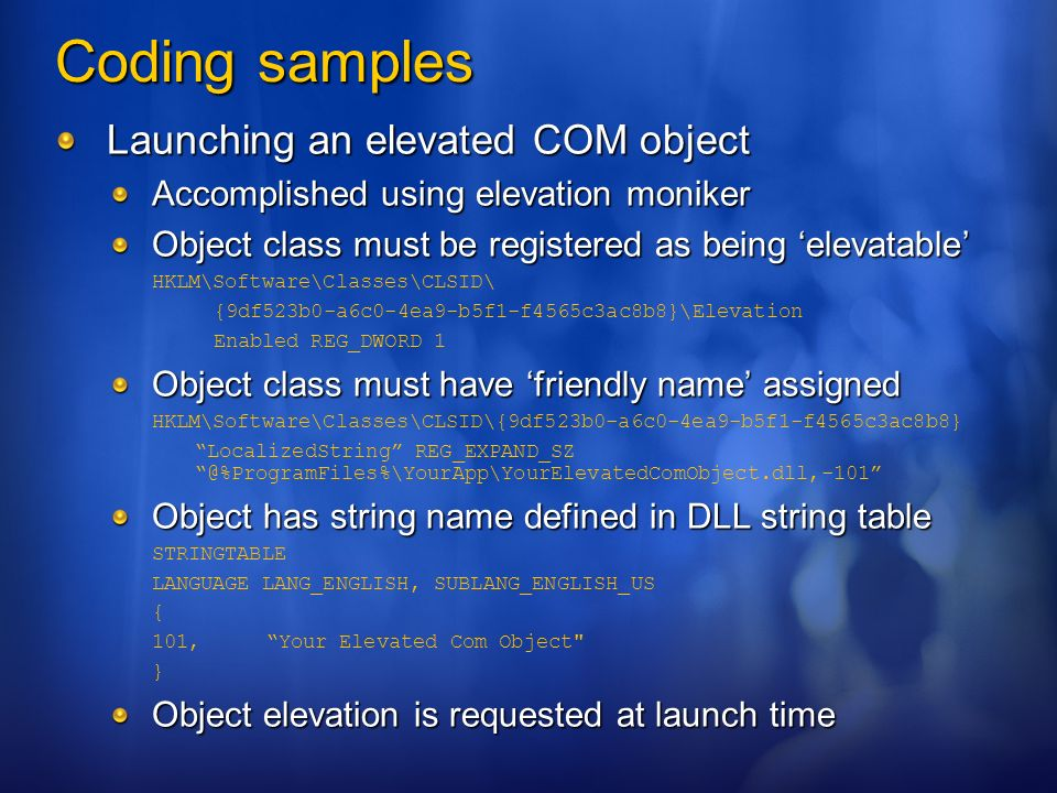Coding samples Launching an elevated COM object