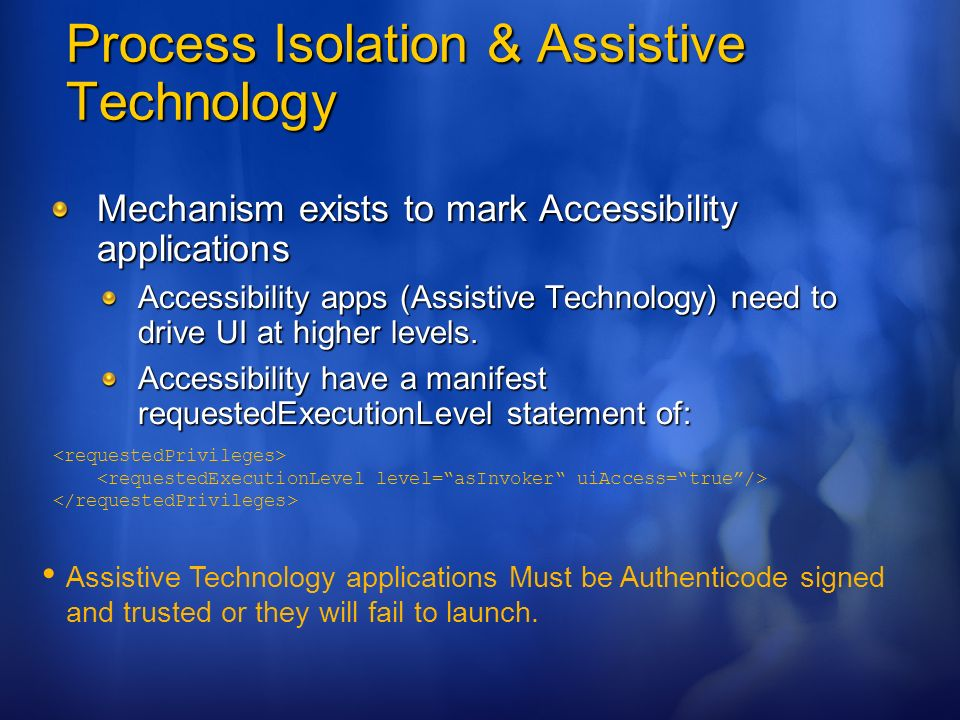Process Isolation & Assistive Technology