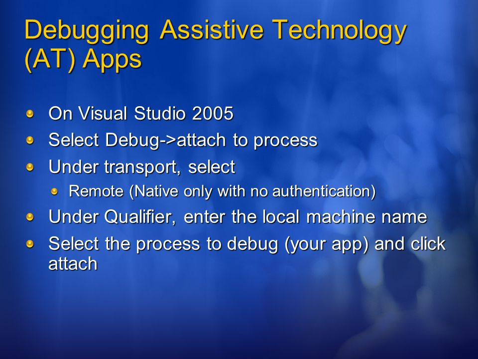 Debugging Assistive Technology (AT) Apps