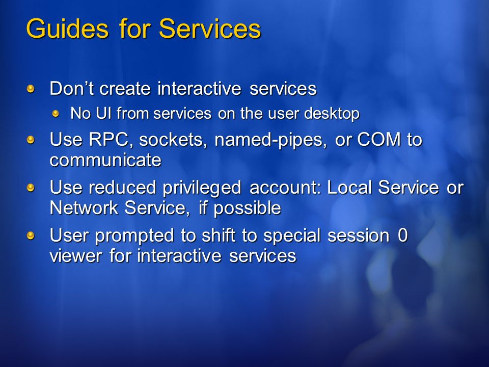 Guides for Services Don't create interactive services