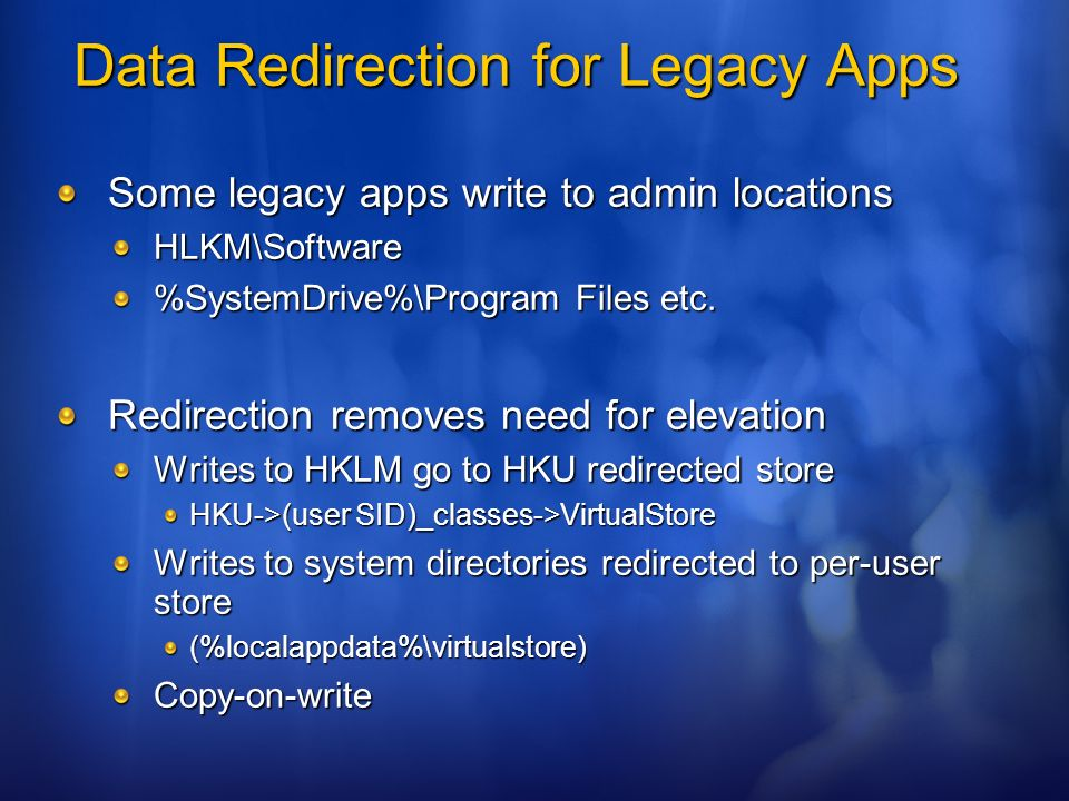 Data Redirection for Legacy Apps