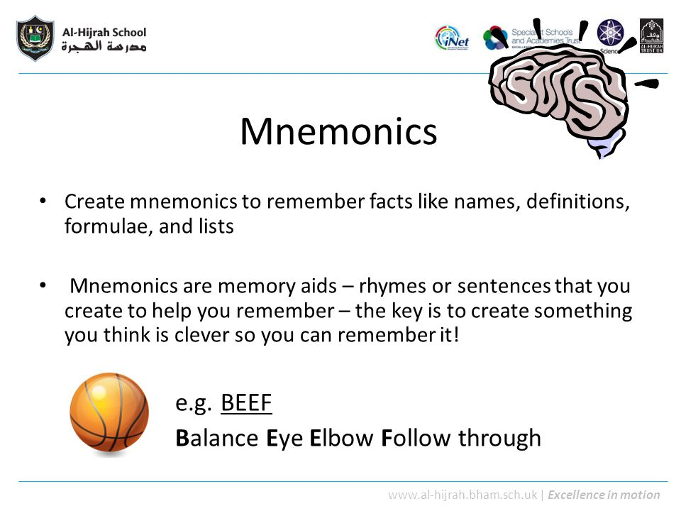 Mnemonics e.g. BEEF Balance Eye Elbow Follow through
