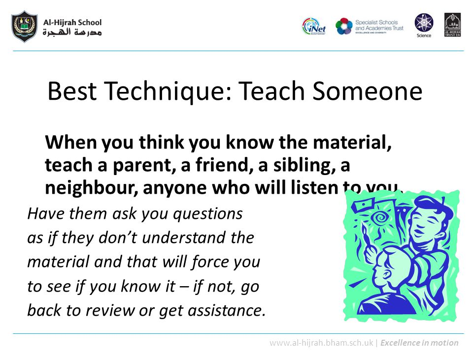 Best Technique: Teach Someone