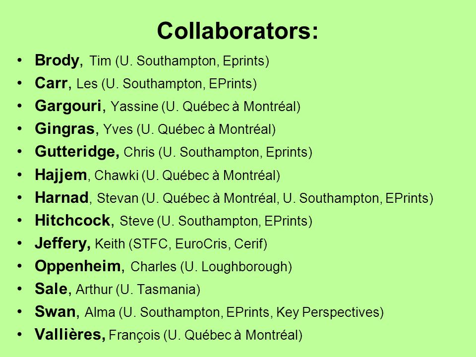 Collaborators: Brody, Tim (U. Southampton, Eprints)