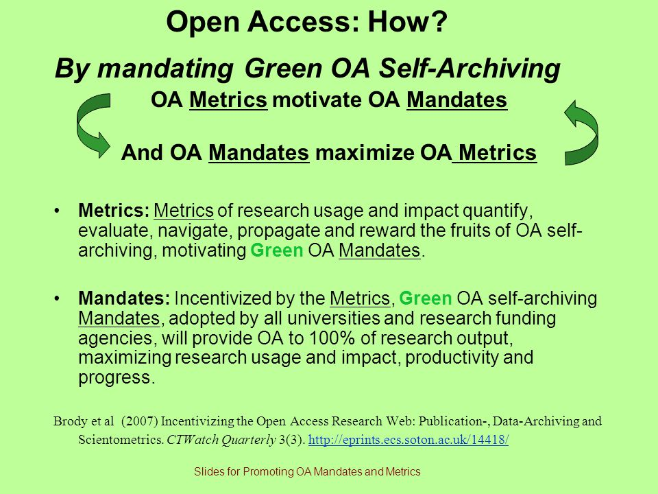 Open Access: How By mandating Green OA Self-Archiving