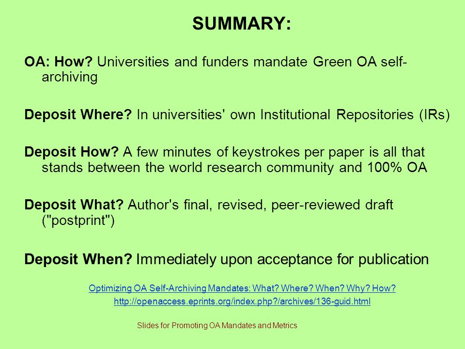 SUMMARY: Deposit When Immediately upon acceptance for publication