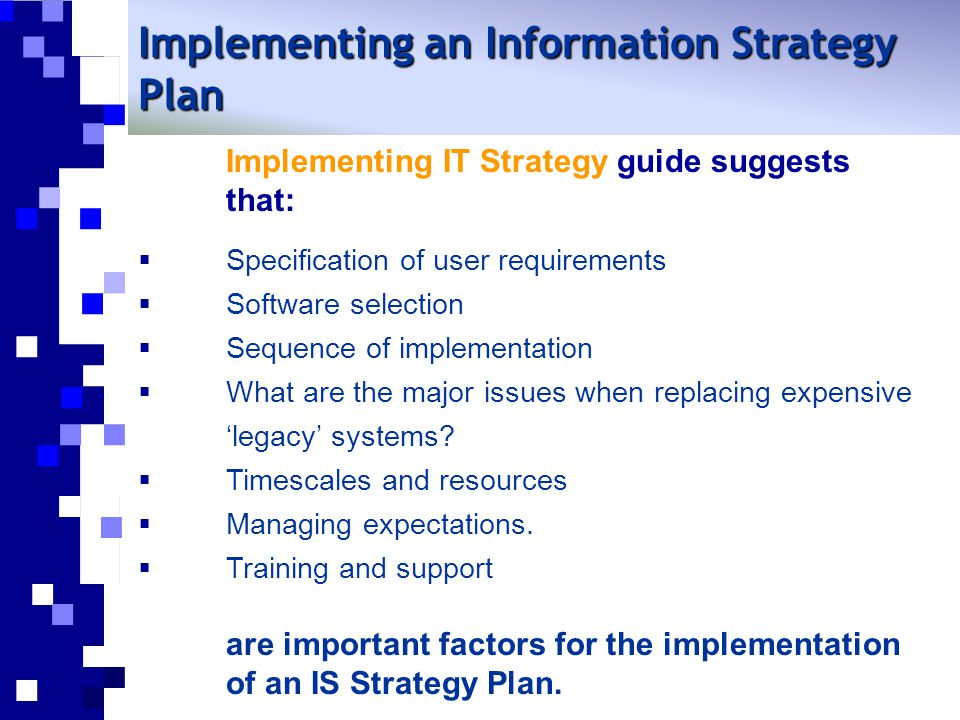Implementing an Information Strategy Plan
