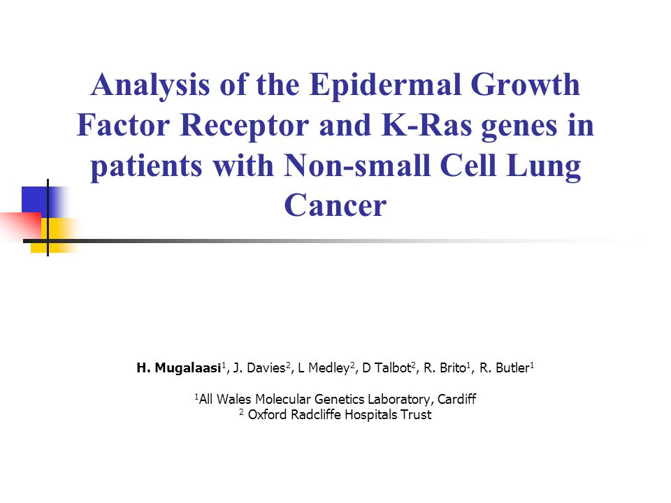 Analysis of the Epidermal Growth Factor Receptor and K-Ras genes in patients with Non-small Cell Lung Cancer