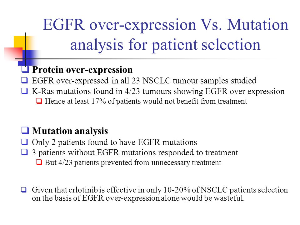 EGFR over-expression Vs. Mutation analysis for patient selection