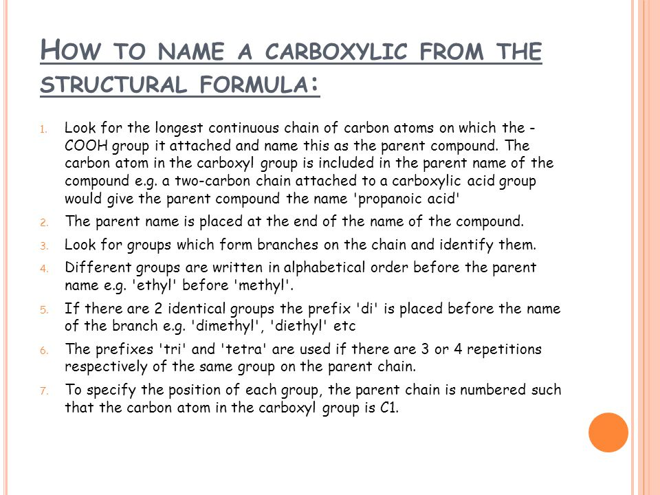 How to name a carboxylic from the structural formula: