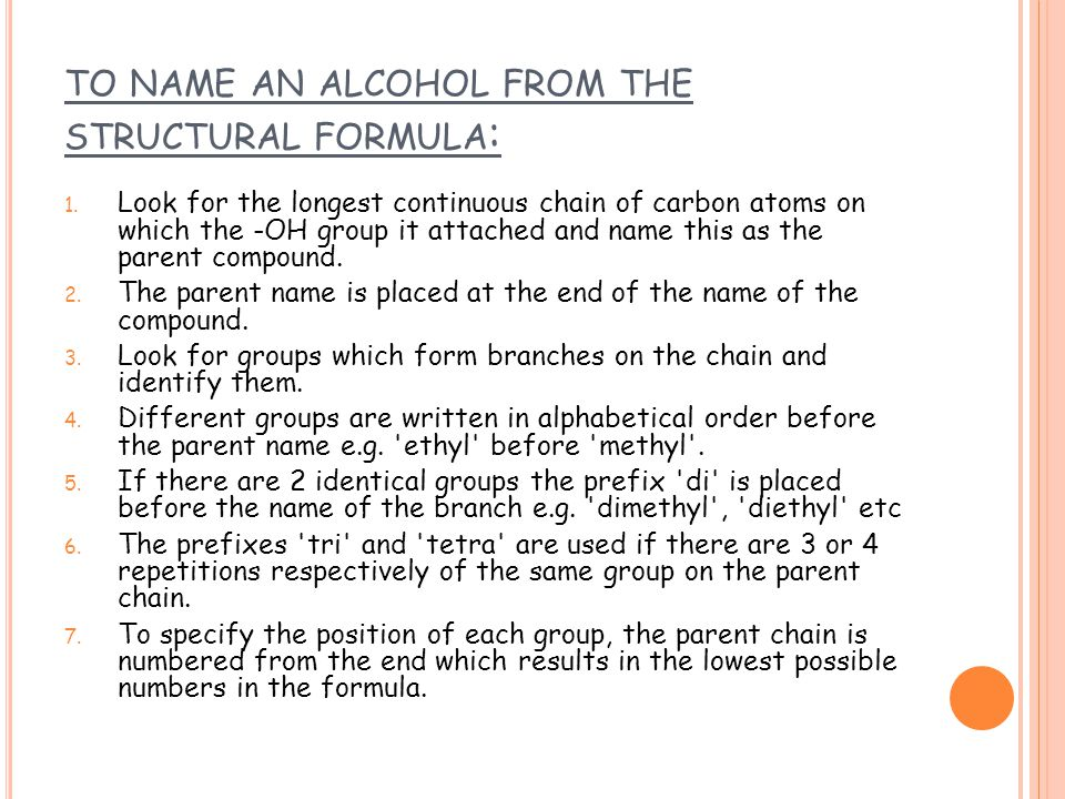 to name an alcohol from the structural formula: