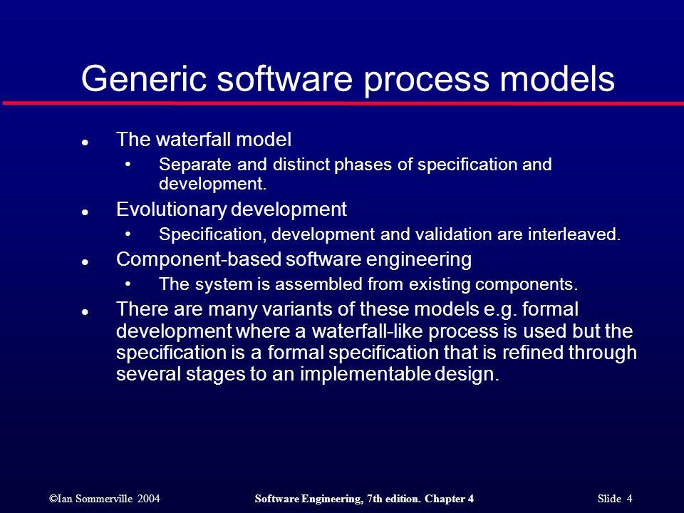 Generic software process models