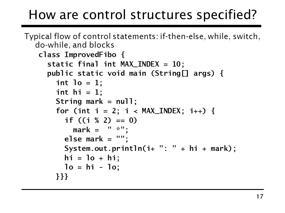 How are control structures specified