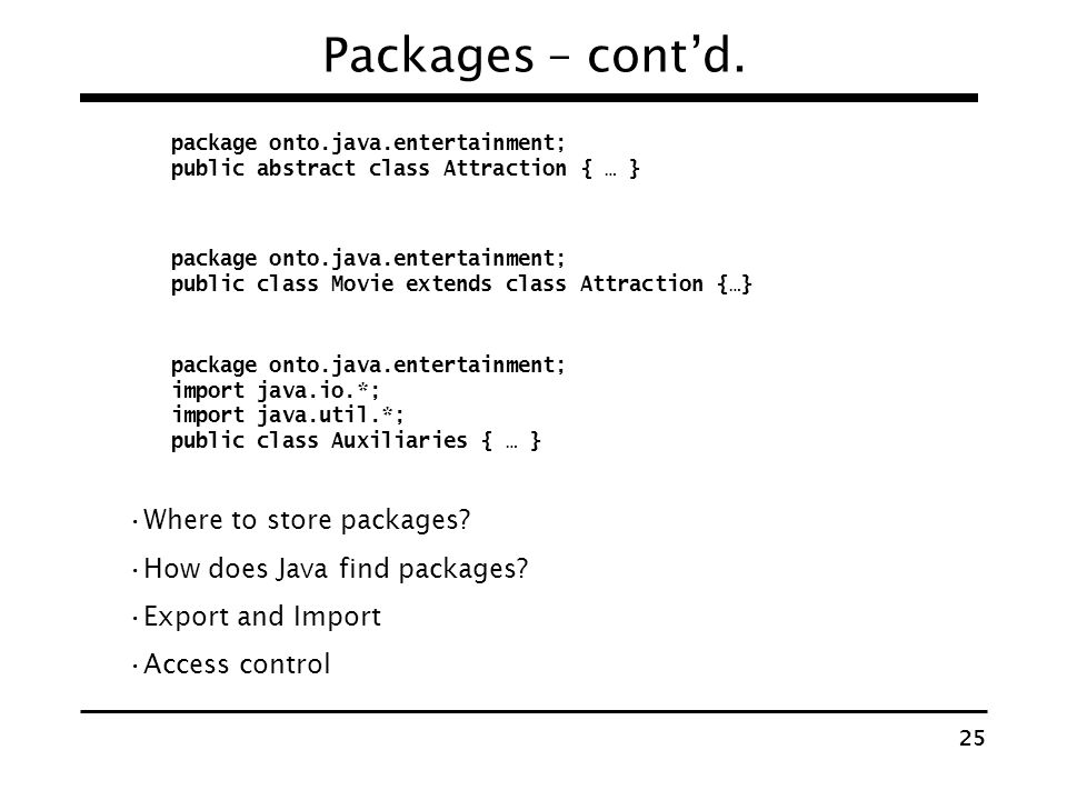 Packages – cont'd. Where to store packages