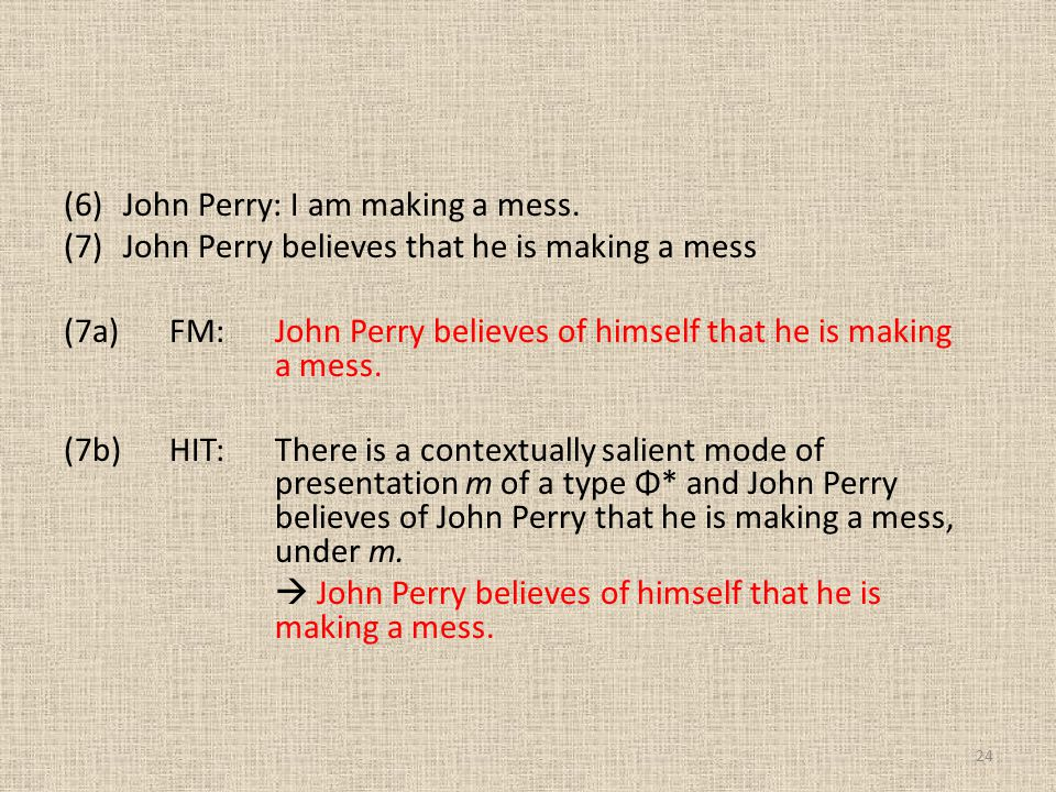 John Perry: I am making a mess.