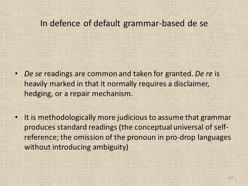 In defence of default grammar-based de se