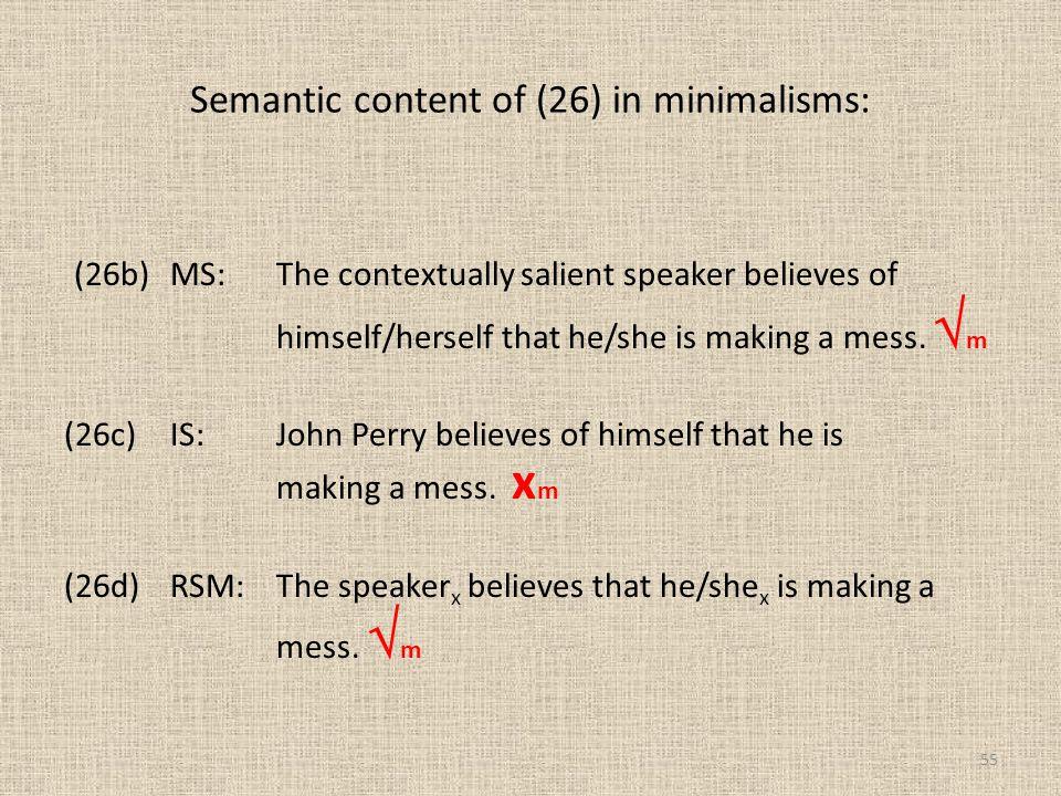 Semantic content of (26) in minimalisms: