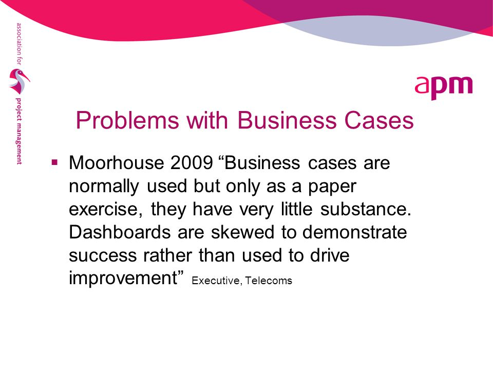 Problems with Business Cases