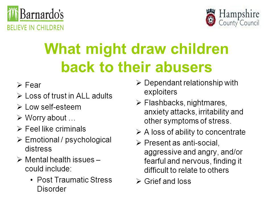 What might draw children back to their abusers