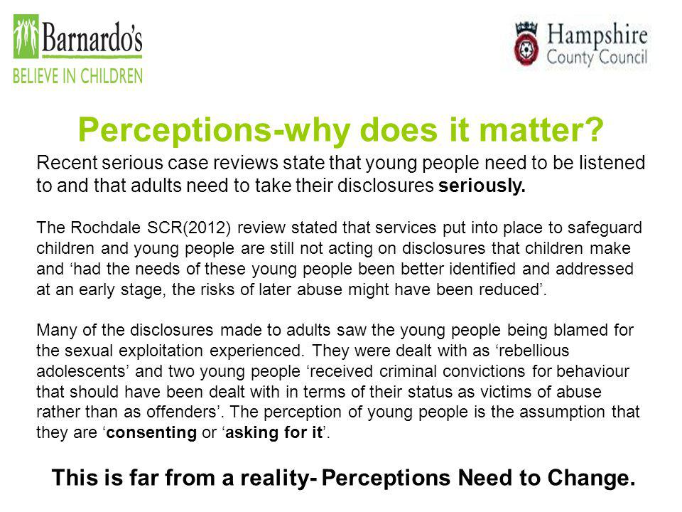 Perceptions-why does it matter