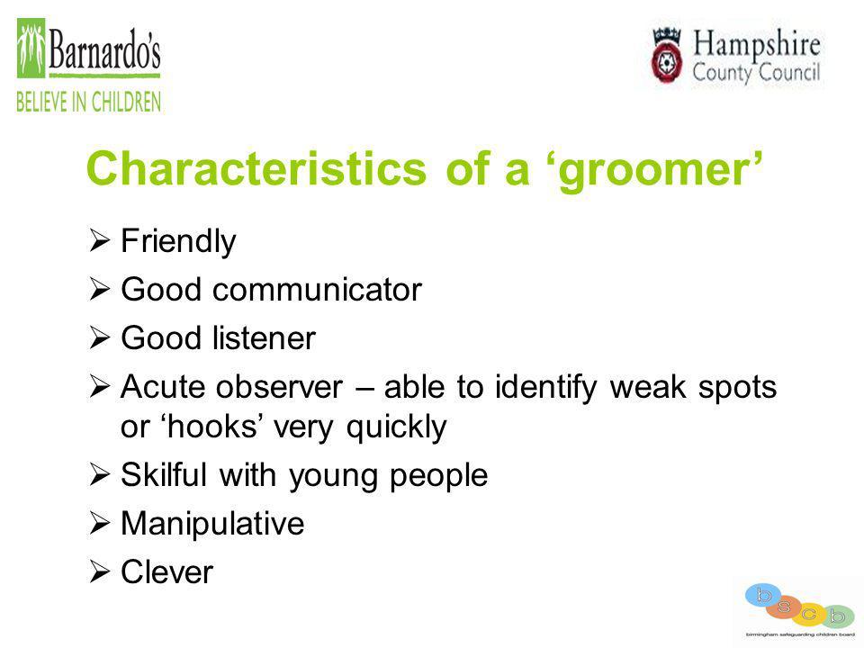 Characteristics of a 'groomer'