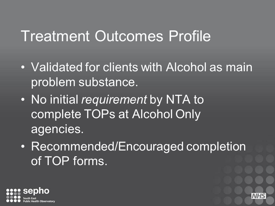 Treatment Outcomes Profile