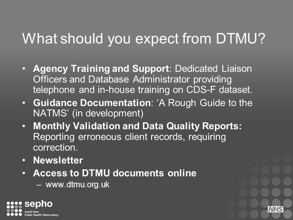 What should you expect from DTMU