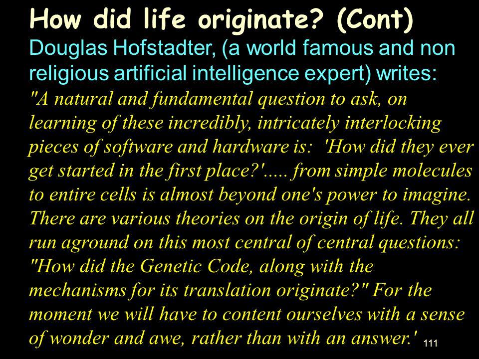 How did life originate (Cont)