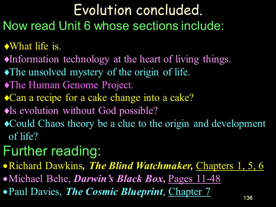 Evolution concluded. Further reading: