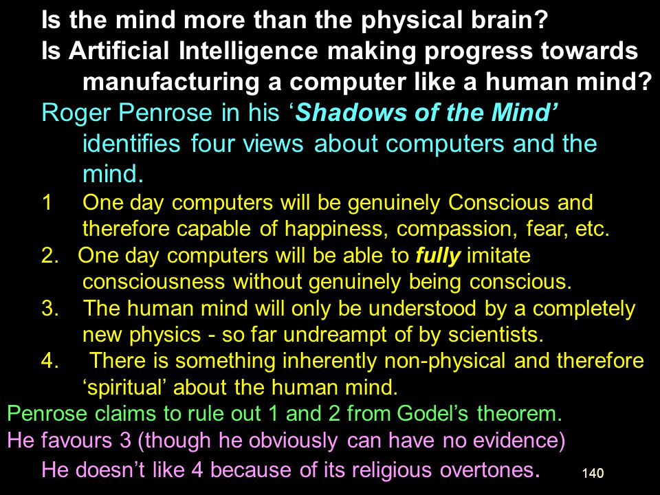 Is the mind more than the physical brain