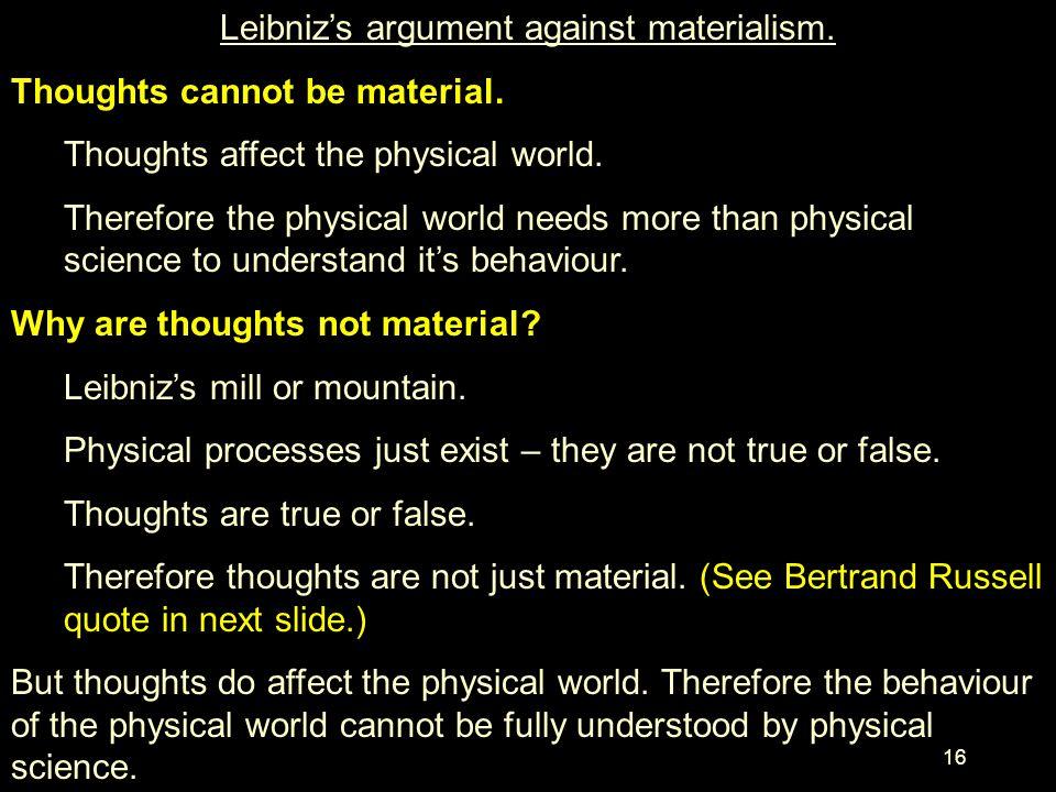 Leibniz's argument against materialism.