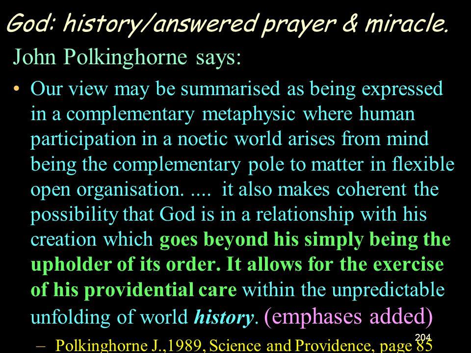 God: history/answered prayer & miracle.